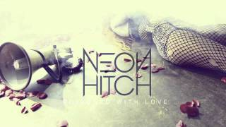 Watch Neon Hitch Poisoned With Love video