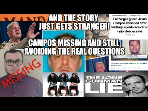 Vegas Shooting Stranger By The Second! Key Witness Campos Missing! Sherrif Avoiding Real Questions!