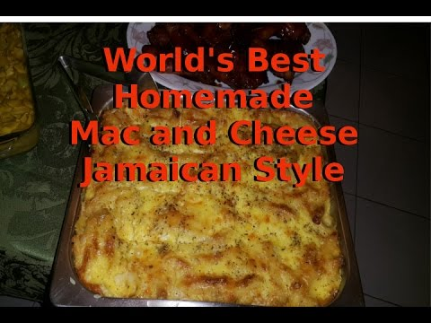 World's Best Homemade Mac and Cheese Jamaican Style