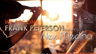 Frank Peterson - We Are One ft. Alex Medina (Violin Version) HD.