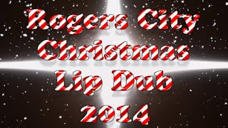 Rogers City Christmas Lip Dub 2014