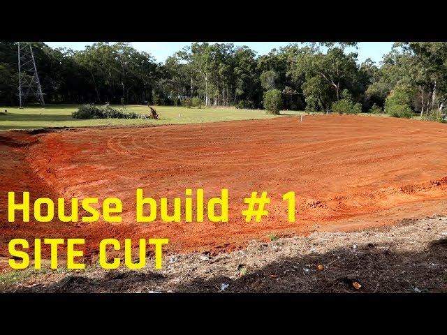 House build # 1 - Site cut and cleanup