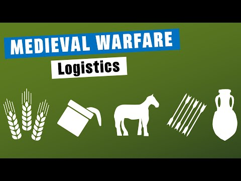Medieval Warfare: Logistics