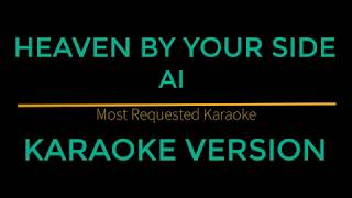 Heaven By Your Side - A1 (Karaoke Version)