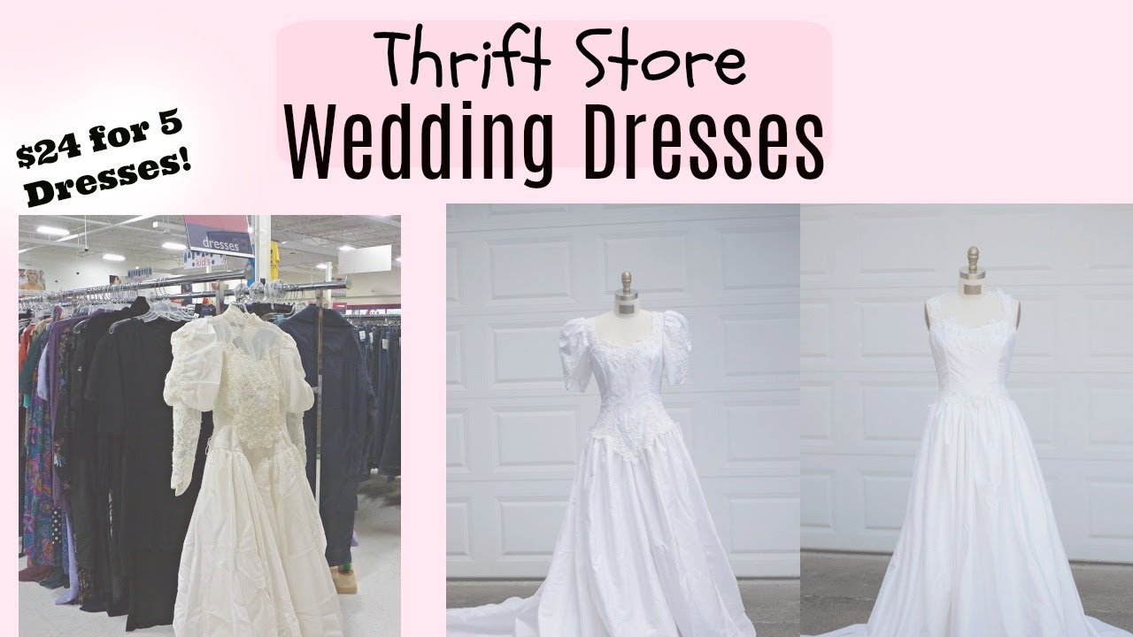 Super Cheap Wedding Dress From Thrift Store Haul Youtube