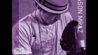Jason Mraz - Try Try Try + Lyrics