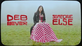 Смотреть клип Deb Never - Someone Else