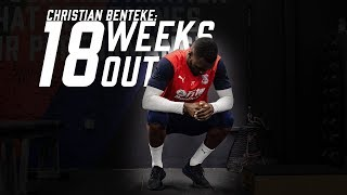 Christian Benteke: 18 Weeks Out