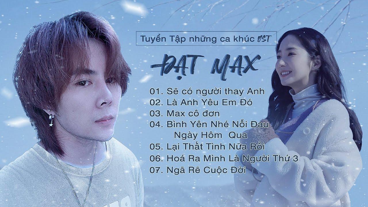 Đạt Max | Tuyển Tập Những Ca Khúc OST KAYA Club | Nhạc Phim hay nhất 2021