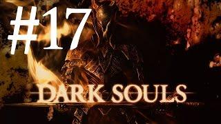 Dark Souls PtDE #17 - Руины Нового Лондо и Очень Большой Уголь