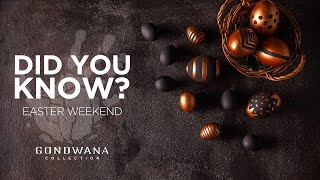 Did You Know? Easter Weekend