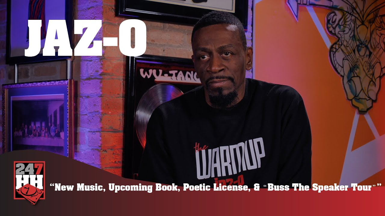 "Jaz-O - New Music, Upcoming Book, Poetic License, & ""Buss The Speaker Tour"" (247H"