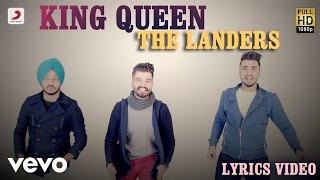 The Landers - King Queen | The Landers | Lyric Video
