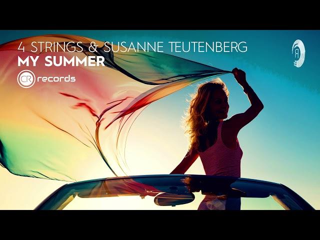 4 Strings & Susanne Teutenberg - My Summer [CRR] Extended