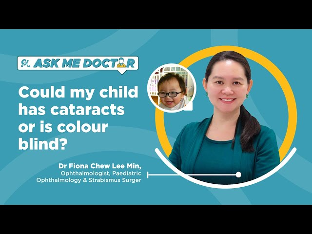 Could My Child Has Cataracts Or Is Colour Blind? | Ask Me Doctor Season 2