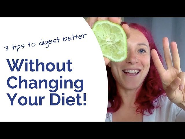 3 Simple Tips to Heal Your Digestion WITHOUT Changing Your Diet!