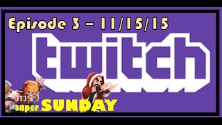 Clash of Clans -- Live Attacks and Replays -- superSUNDAY -- episode 2 on 11/15/15