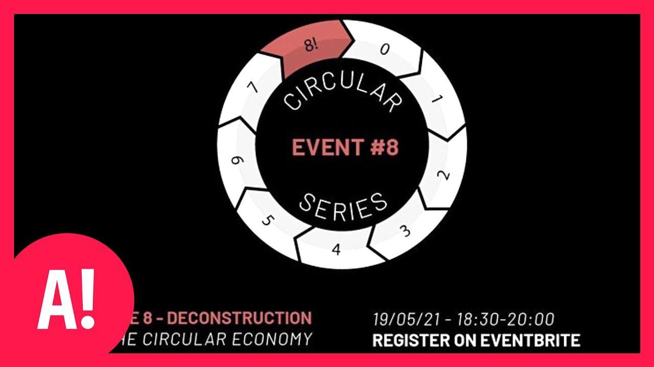 ACAN's Circular Series: Stage 8, Deconstruction