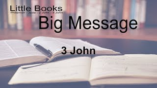 Little Books Big Message 3 John