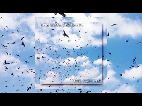 The Love Tectonic - The Calling - Female Vocal - Upbeat Electronica - Trance