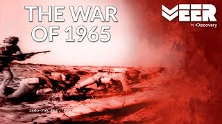 The War of 1965 | Indian Military's Did You Know | Veer by Discovery | 1965 का युद्ध