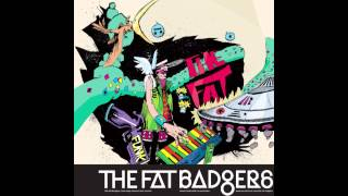 The Fat Badgers - Tie Me Up