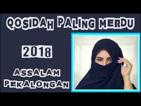 QOSIDAH MERDU TERBARU 2018 - Assalam Pekalongan