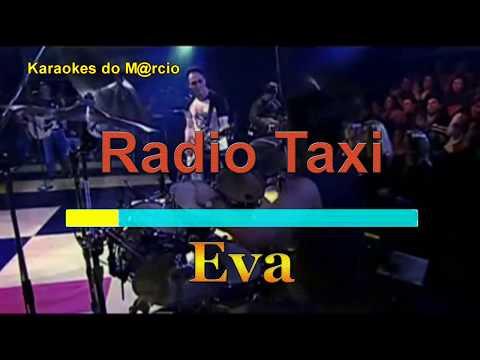 Radio Taxi -  Eva -  Karaoke