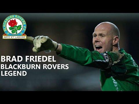 BRAD FRIEDEL | SAVES AND GOAL | BLACKBURN ROVERS LEGEND 2000/2008