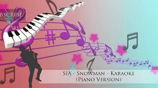 "SIA - Snowman - Karaoke ""PIANO VERSION"""