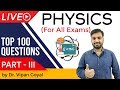 General Science Physics | Top 100 MCQ for UPSC State PCS SSC CGL Railways | Part 3 by Dr Vipan Goyal