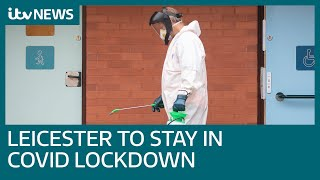 Leicester To Stay In Lockdown After Surge In Local Coronavirus Cases | Itv News