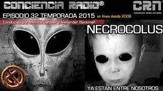 NECROCOLUS: YA ESTAN ENTRE NOSOTROS | CR 2015 EP 32