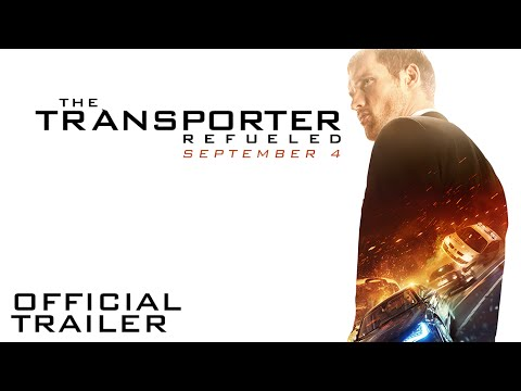 The Transporter Refueled - Official Trailer [HD]