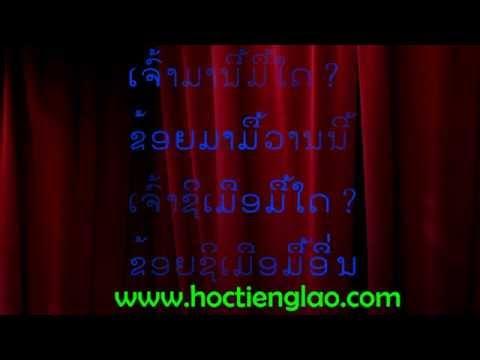 học tiếng lào chào hỏi - [Học tiếng Lào] - Bài 10: Hỏi thời gian