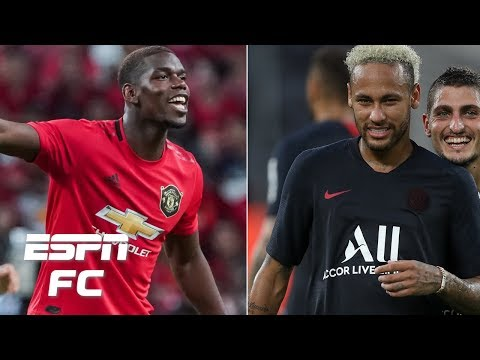 Paul Pogba's and Neymar's attitudes have been unacceptable this summer - Frank Leboeuf | ESPN FC