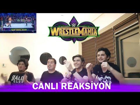 Wrestlemania 34 Canlı Reaksiyon / Live Reaction