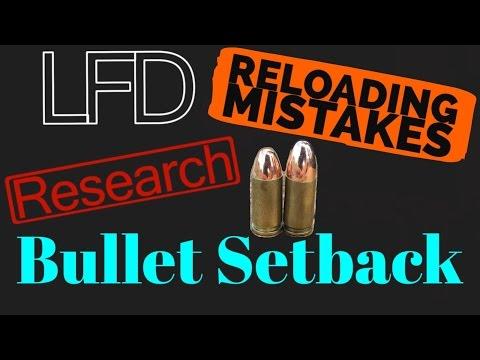 Reloading Mistakes Bullet Setback (Reduced OAL) 4K