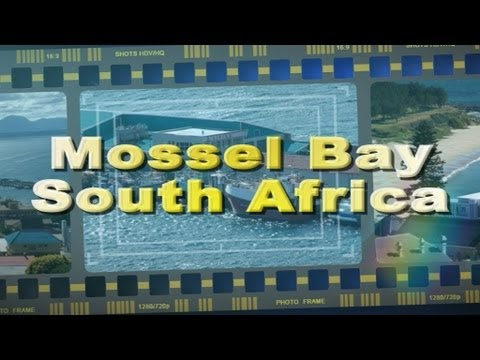 Visit Mossel Bay on the Garden Route South Africa - Africa Travel Channel