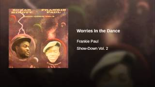 Worries In the Dance