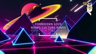 Nayio Bitz Forbidden Love Nikko Culture Remix.mp3