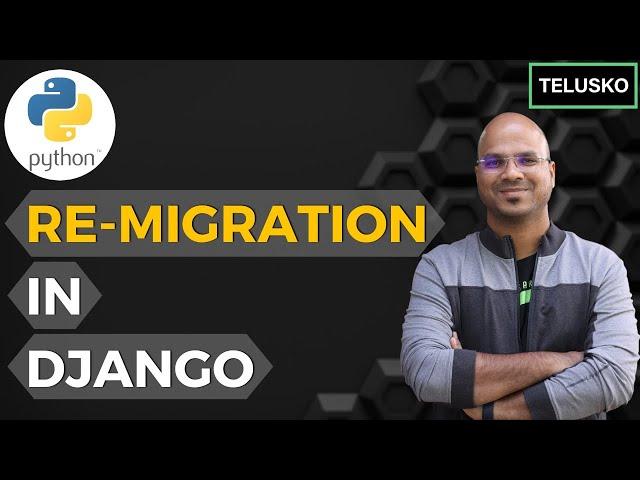 #18 Django tutorials   Re-Migration
