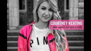 Courtney Keating Pink Campus Rep Application
