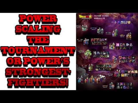 Power Scaling The Tournament of Power's Strongest Fighters