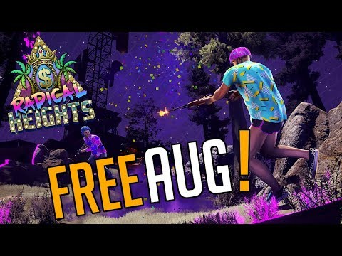 RADICAL HEIGHTS - Free AUG For You!
