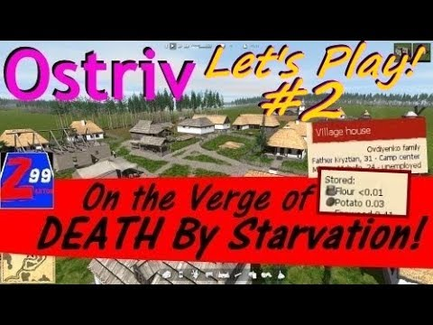 Ostriv - Let's Play! #2 - What A Way To Go.. Dying of Hunger!  ..This Is Intense!