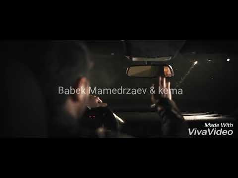 Babek Mamedrzaev & Kema - на твоем пороге 2017 клип#1