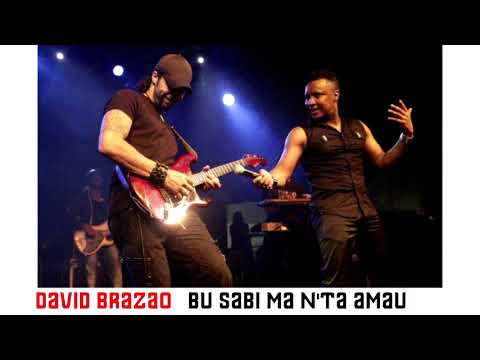 David Brazao - Bu Sabi Ma N'ta Amau
