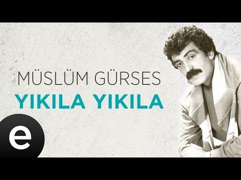 Yıkıla Yıkıla (Müslüm Gürses) Official Audio #yıkılayıkıla #müslümgürses - Esen Müzik
