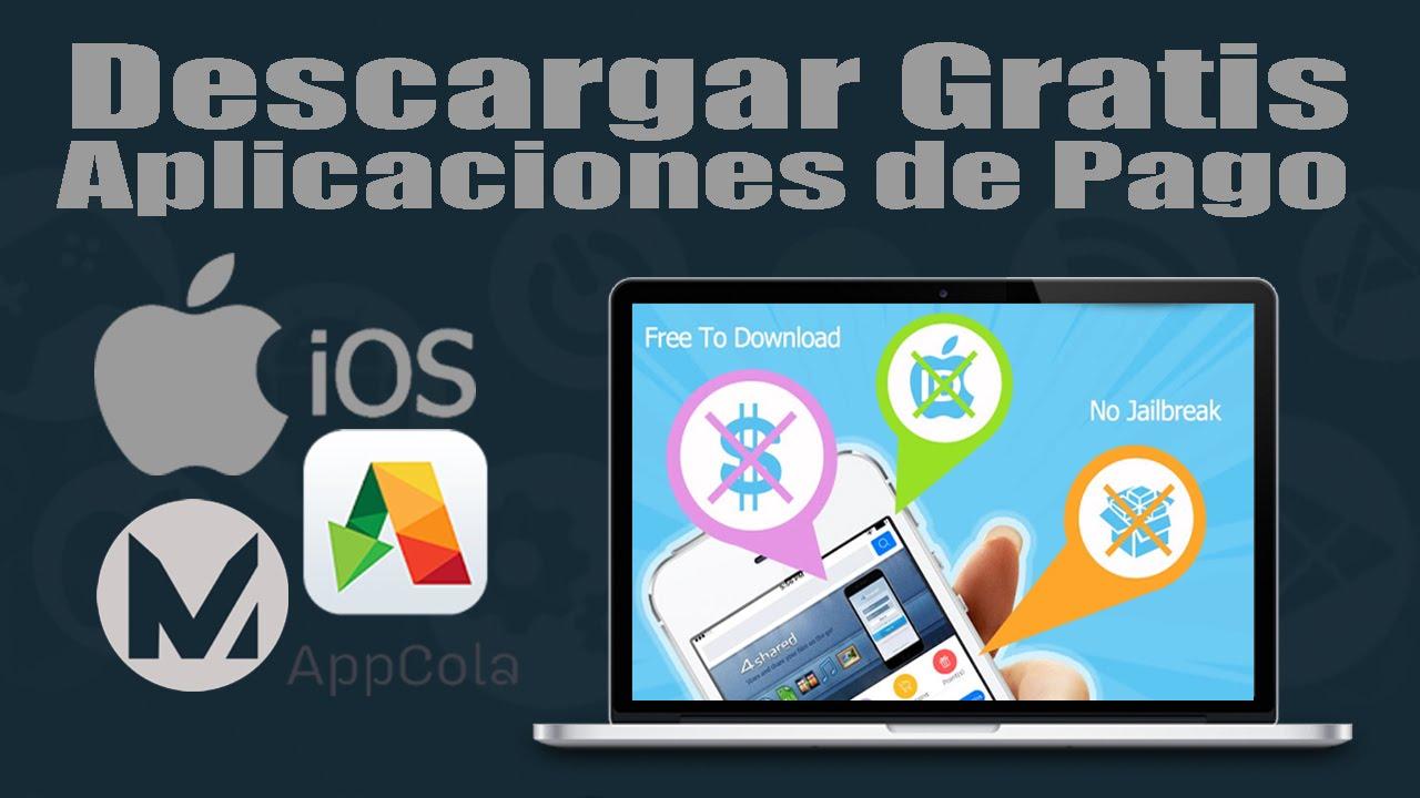 descargar aplicaciones de pago gratis iphone ios 11 sin jailbreak